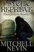 Psychic Reprieve by Mitchell Nevin