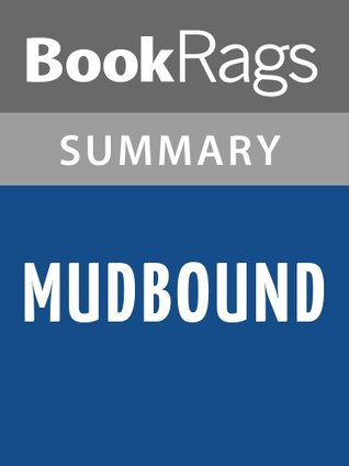 Mudbound by Hillary Jordan l Summary & Study Guide