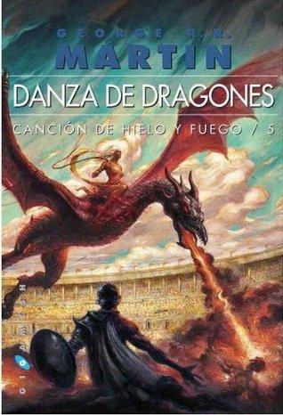 Danza de Dragones (Vol.3) (Canción de Hielo y fuego #5)
