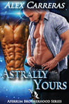Astrally Yours by Alex Carreras