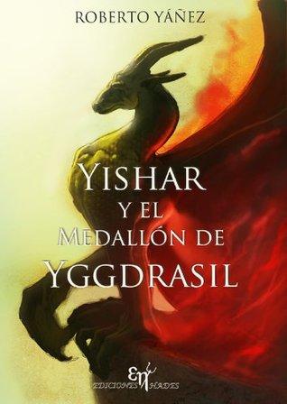 Yishar y el Medallón de Yggdrasil by Ediciones Hades