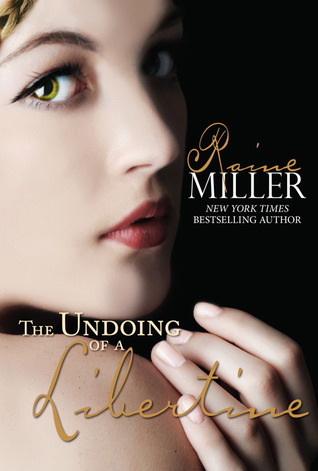 The Undoing of a Libertine (Somerset Historical Romance, #2)