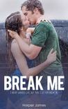 Break Me (The Summer Series, #1)