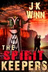 The Spirit Keepers: The Spirit Series #1