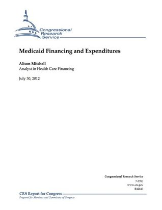 Medicaid Financing and Expenditures