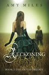 Reckoning by Amy Miles