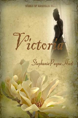 Victoria: 1st Book in The Women of Magnolia Hill Saga