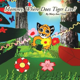 mommy-where-does-tiger-live