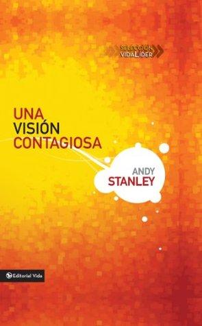 Una visión contagiosa