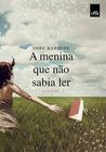A Menina que Não Sabia Ler - Volume 2 by John  Harding