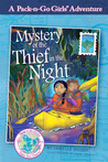 Mystery of the Thief in the Night (Pack-n-Go Girls, Mexico #1)