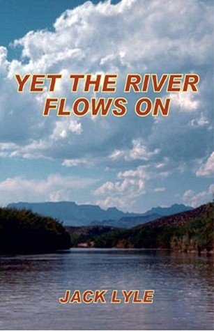 yet-the-river-flows-on