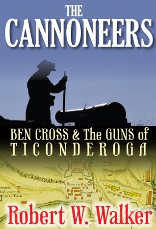 the-cannoneers-ben-cross-the-guns-of-ticonderoga