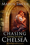 Chasing Chelsea (Masters of the Castle, #5)