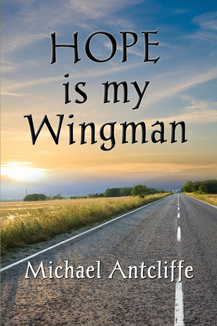 Ebook Hope is my Wingman by Michael Antcliffe PDF!