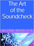 The Art of the Soundcheck