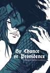 By Chance or Providence