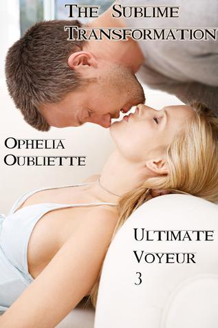 Ultimate Voyeur 3: The Sublime Transformation