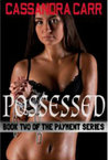 Possessed by Cassandra Carr