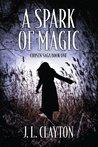 A Spark Of Magic (Chosen Saga #1)