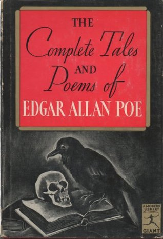 The Complete Tales and Poems of Edgar Allan Poe (Modern Library Giant, 40.1)