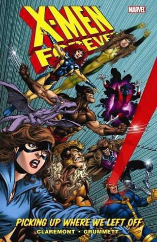 X-Men Forever, Volume 1 by Chris Claremont