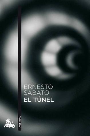 El túnel by Ernesto Sabato