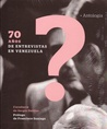 70 años de entrevistas en Venezuela