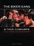 The Biker Gang & their 'Cum...