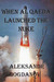 When al Qaeda Launched the ...