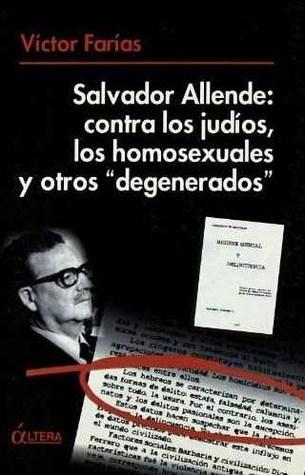 Salvador allende -contra los judios homo...