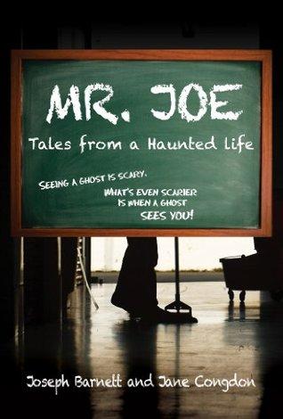 MR. JOE: Tales from a Haunted Life