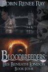 Bloodbreeders: Lies Beneath London (Bloodbreeders Lies Beneath London)