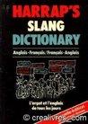 Harrap's French and English Slang Dictionary