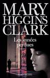 Les Années perdues by Mary Higgins Clark