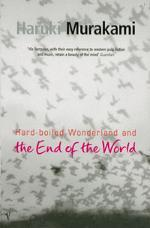 Hard-Boiled Wonderland and the End of the World