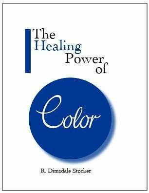 R. Dimsdale Stocker the Healing Power of Color