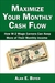 Maximize Your Monthly Cash ...