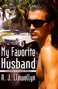 My Favorite Husband (Vampire in Waikiki, #5)
