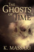 The Ghosts Of Time