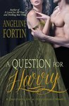 A Question for Harry (Questions for a Highlander #4)