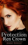 The Protection of Ren Crown by Anne Zoelle