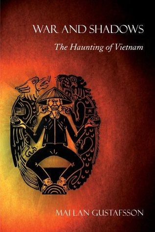 War and Shadows: The Haunting of Vietnam