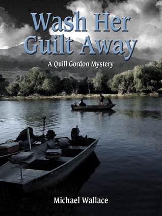 wash-her-guilt-away-quill-gordon-book-2