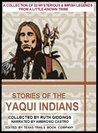 YAQUI INDIAN MYTHS AND LEGENDS--From The Mexican Senora Southwest