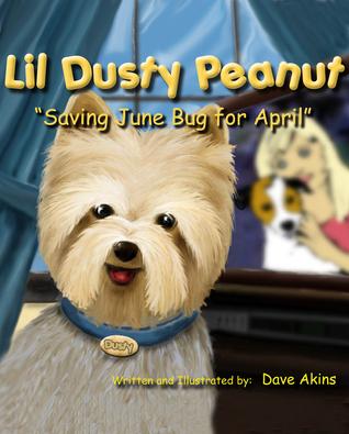 "Lil Dusty Peanut ""Saving June Bug for April"""