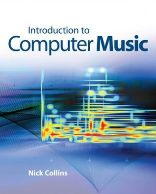 Introduction to Computer Music