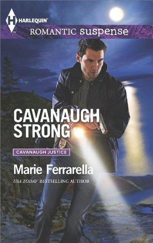 Cavanaugh Strong (Cavanaugh Justice, #28)