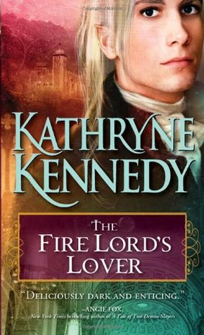 The Fire Lord's Lover by Kathryne Kennedy