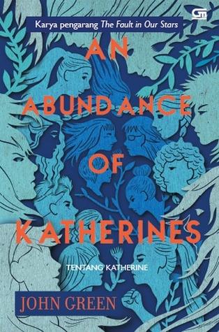 An Abundance of Katherines - Tentang Katherine